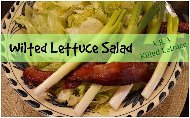 Wilted Lettuce Salad a.k.a Killed Lettuce