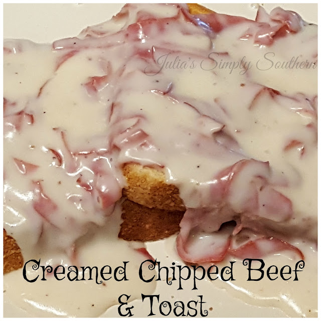 Creamed Chipped Beef Toast S O S Julias Simply Southern