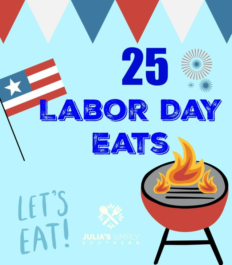 25 Southern Labor Day Recipes #LaborDay #LaborDayRecipes
