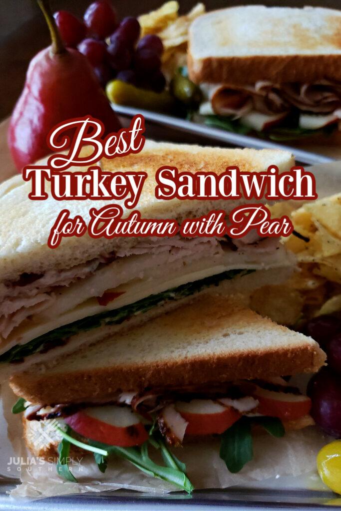 Turkey Sandwich Pinterest