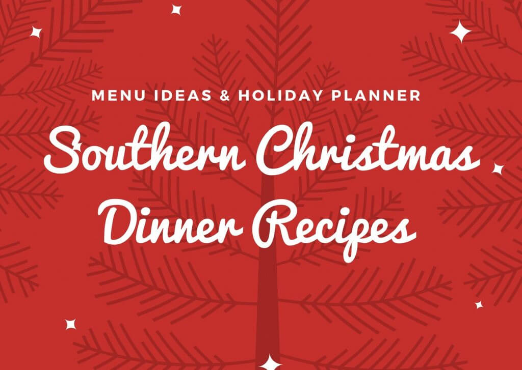 Southern Christmas Dinner Recipes