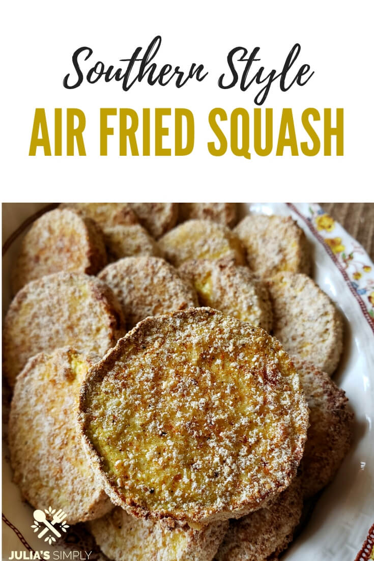 Best Air Fried Squash Recipe - air fryer vegetables are delicious and have up to 70% fewer calories making is a healthy side dish option #airfryerrecipes #FriedSquash #SouthernFood #SideDish #Vegetables