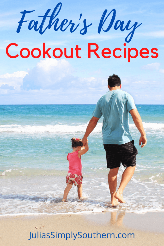 Father's Day Cookout Recipes Pinterest
