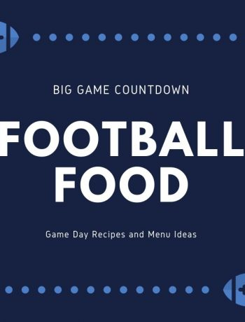 Football food - game day menu ideas with recipes