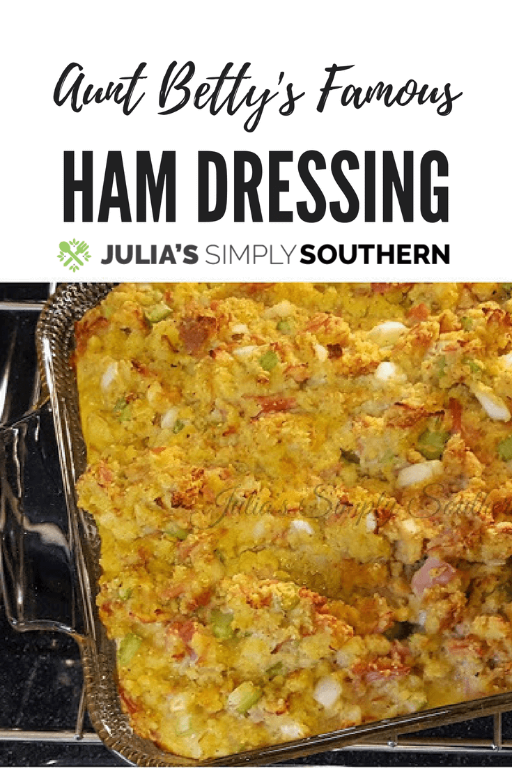 Aunt Betty's Famous Ham Dressing Recipe