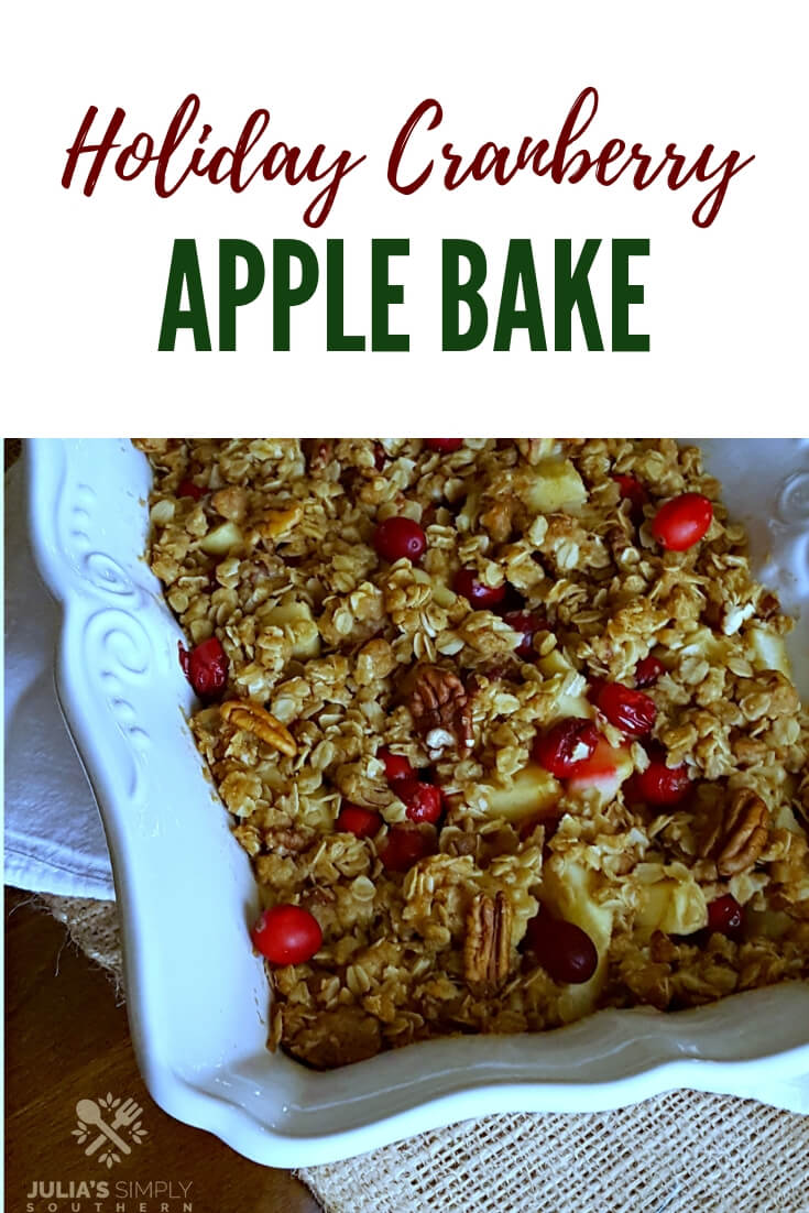 Holiday Cranberry Apple Bake, an easy crisp sweet and tart cobbler dessert that is perfect for holiday meals or the new year dinner. This baked fruit casserole is delicious served warm or chilled #cranberryrecipes #apple #cranapple #newyearfood #holidaybaking