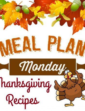 Thanksgiving Recipes - Meal Plan Monday
