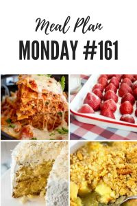 Meal Plan Monday #161 - Find over 100 amazing recipes shared by food bloggers to inspire your week ahead...such as Haleakala Cake, Slow Roasted Strawberries, Pineapple Casserole, and Crock Pot Lasagna #MealPlan #MealPlanning #MealPlanRecipes #FamilyDinner #FreeRecipes
