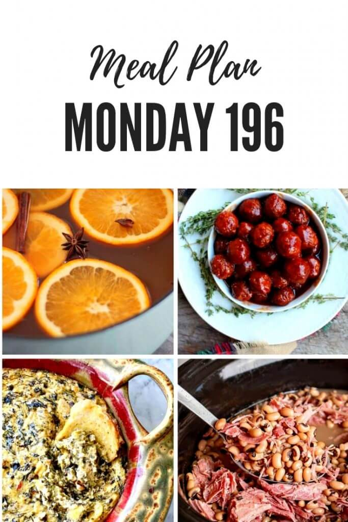 Meal Plan Monday 196 - free meal planning recipes from food bloggers. This week's features include Mulled Apple Cider, Meatballs, Black Eyed Peas and Ham