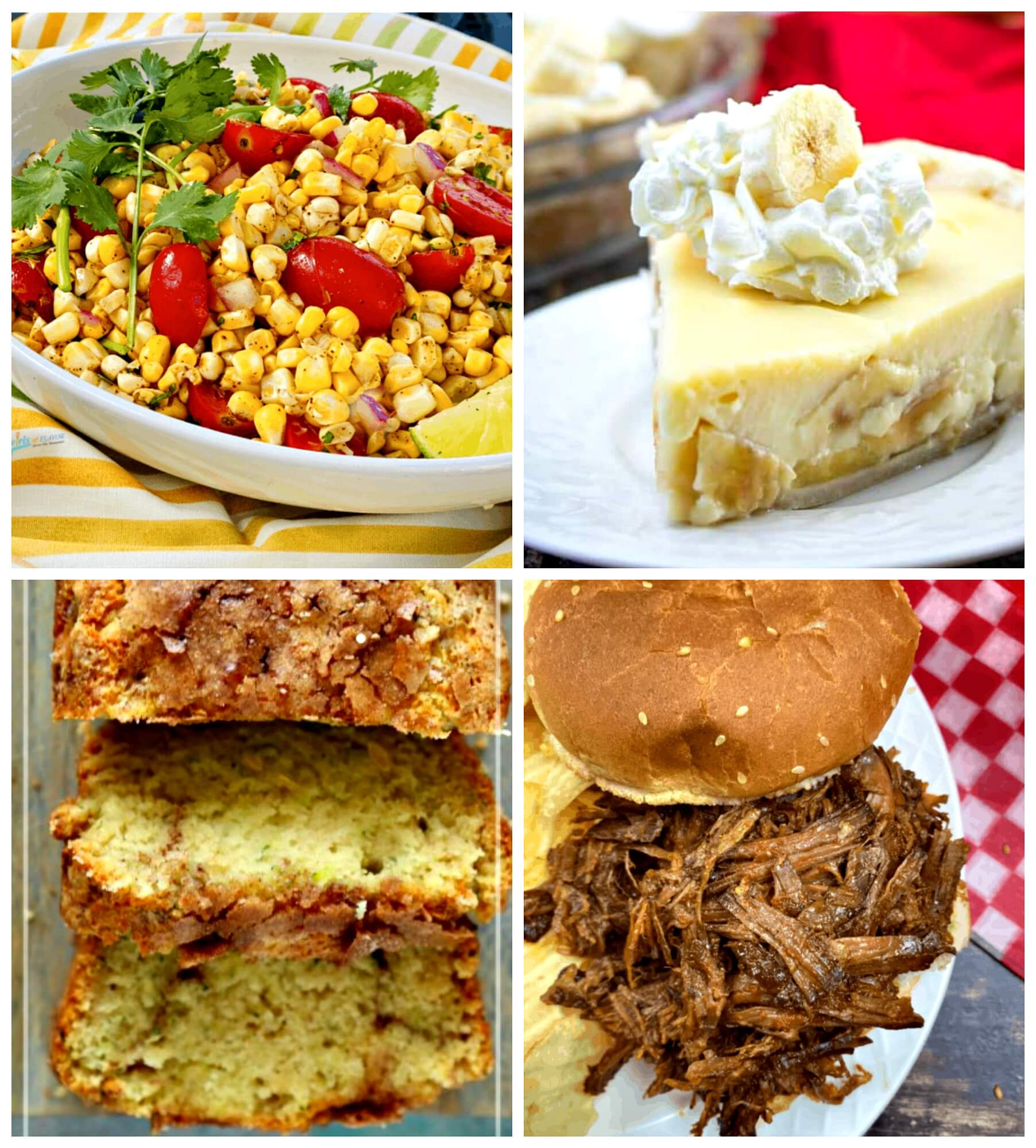 Collage of featured recipes - summer corn salad, bbq beef sandwich, banana cream pie and snickerdoodle zucchini bread