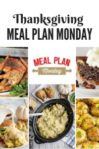 Meal Plan Monday - Thanksgiving meal planning recipes