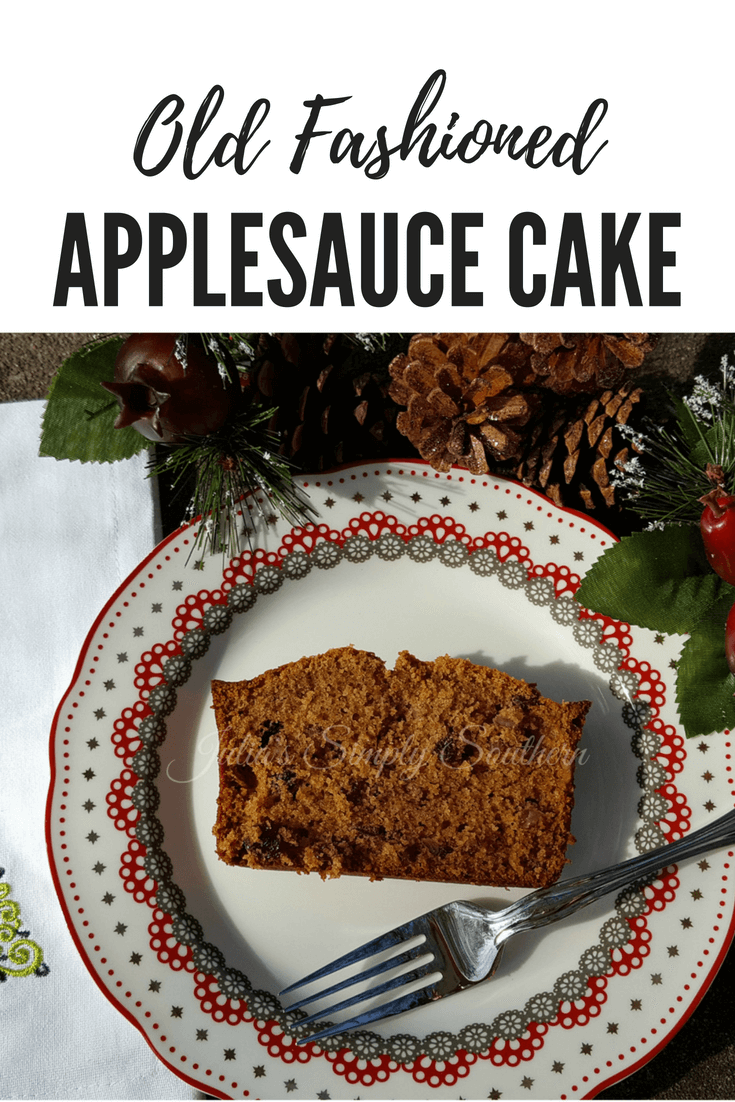 Old fashioned applesauce cake #fall #baking #holidays #Thanksgiving #Christmas Julias Simply Southern
