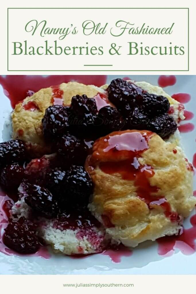 Nanny's Old Fashioned Blackberries and Biscuits recipe