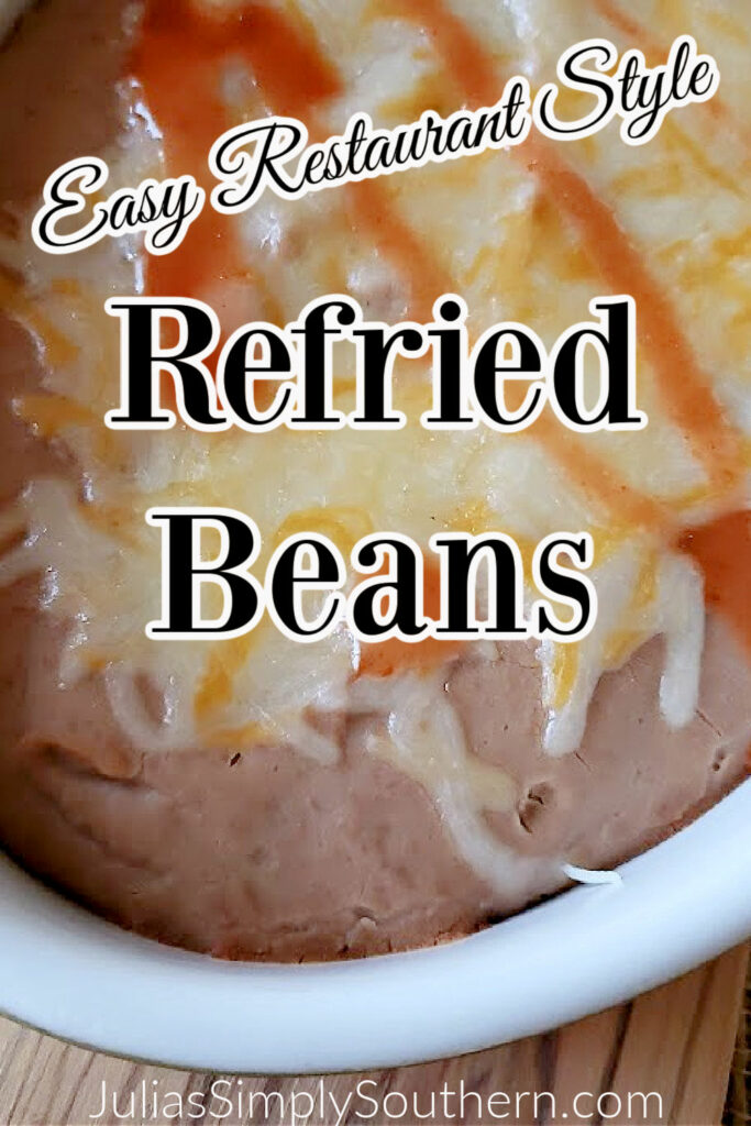 Pin graphic - Restaurant Style Refried Beans recipe