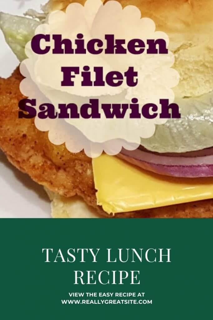 Chicken Filet Sandwich Recipe
