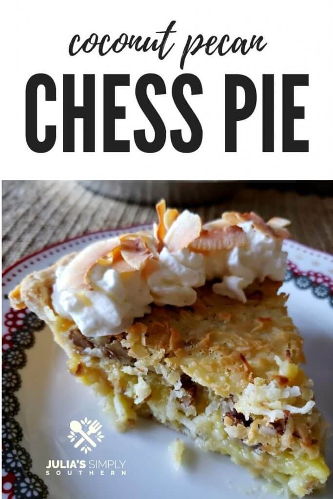 A true Southern classic dessert - Coconut Pecan Chess Pie, topped with whipped cream and toasted coconut