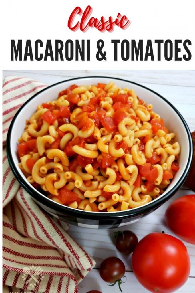 Pinterest Cover Image for Macaroni and Tomatoes recipe post