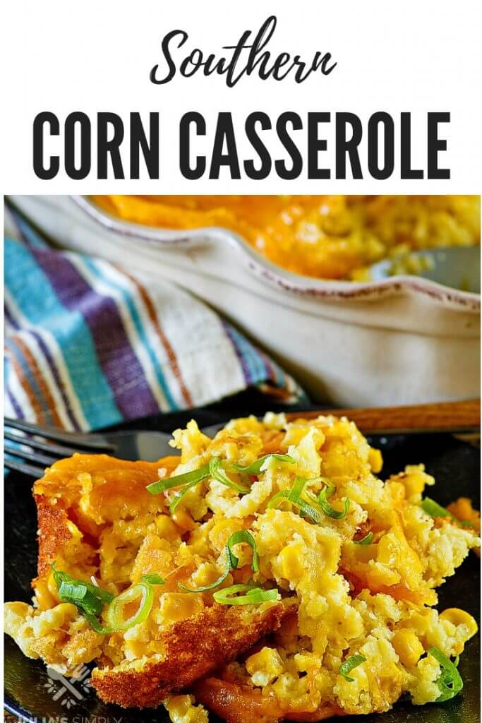 How to make Southern Corn Pudding? This old fashioned casserole is a favorite side dish recipe and a must have for many on the Thanksgiving menu. Sweet corn combined with savory ingredients and cheese is so delicious. #sidedish #cornpudding #corncasserole #SouthernFood #HolidayRecipes #ThanksgivingSideDish