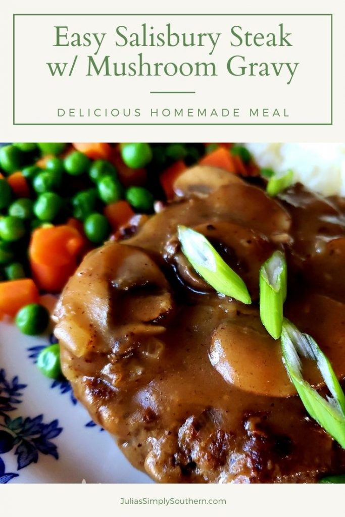 Pinterest Graphic - Southern Salisbury Steak with Mushroom Gravy Recipe