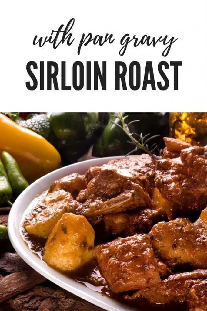 Sirloin Tip Beef Roast recipe with an easy pan gravy
