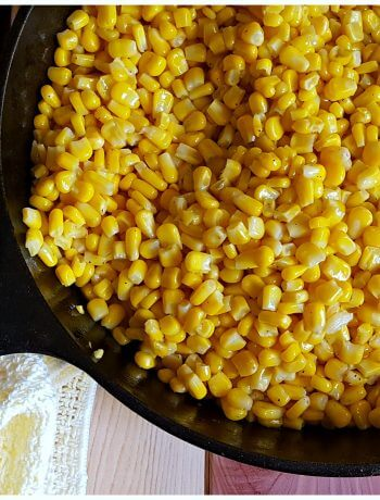 Old Fashioned Fried Corn - Southern Skillet Corn