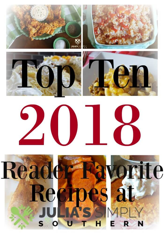 Top 10 Recipes of 2018 - 5 Star Meals at Home - Southern Food Blog Recipes
